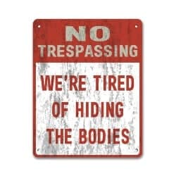 We're Tired Of Hiding The Bodies