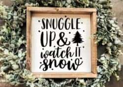 Snuggle Up & Watch It Snow