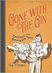 Gone with the Gin Cocktails with a Hollywood Twist