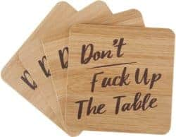 funny housewarming gifts - Don't Fuck Up The Table Bamboo Unique Drink Coasters