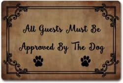 funny housewarming gifts - Entrance Door Mats All Guests Must Be Approved by The Dog