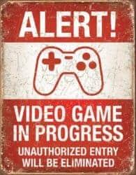 housewarming gifts for men - Desperate Enterprises Alert! Video Game in Progress Tin Sign