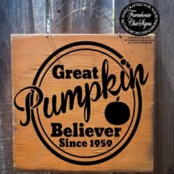 The Great Pumpkin Believer Sign
