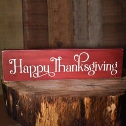 """""""Happy Thanksgiving"""" Sign"""